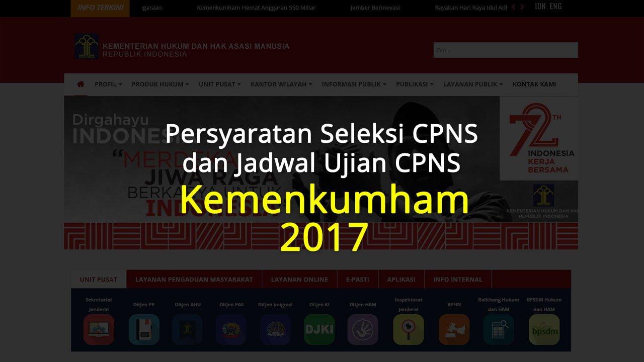 Jadwal dan Persyaratan Seleksi CPNS Kemenkumham 2017